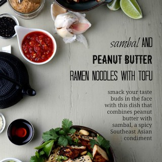 Sambal and Peanut Butter Ramen Noodles with Tofu