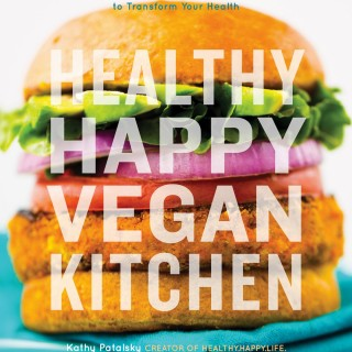 Healthy Happy Vegan Kitchen, by Kathy Patalsky