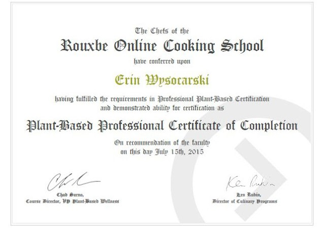 Certificate of Completion of Rouxbe's Plant-Based Professional Course