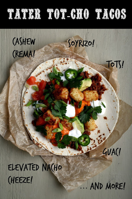 Tater Tot-Cho Tacos from The Taco Cleanse
