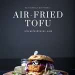 Buttermilk-Battered and Air Fried Tofu