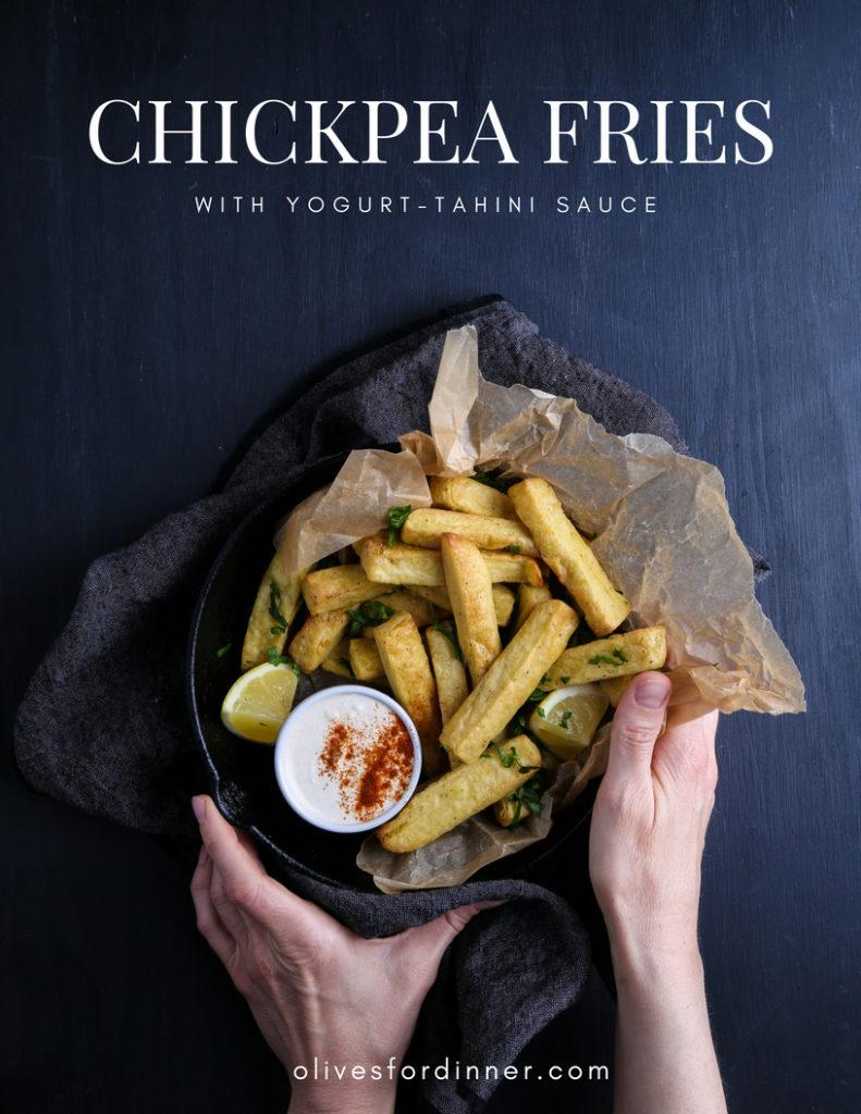Chickpea Fries | Olives for Dinner