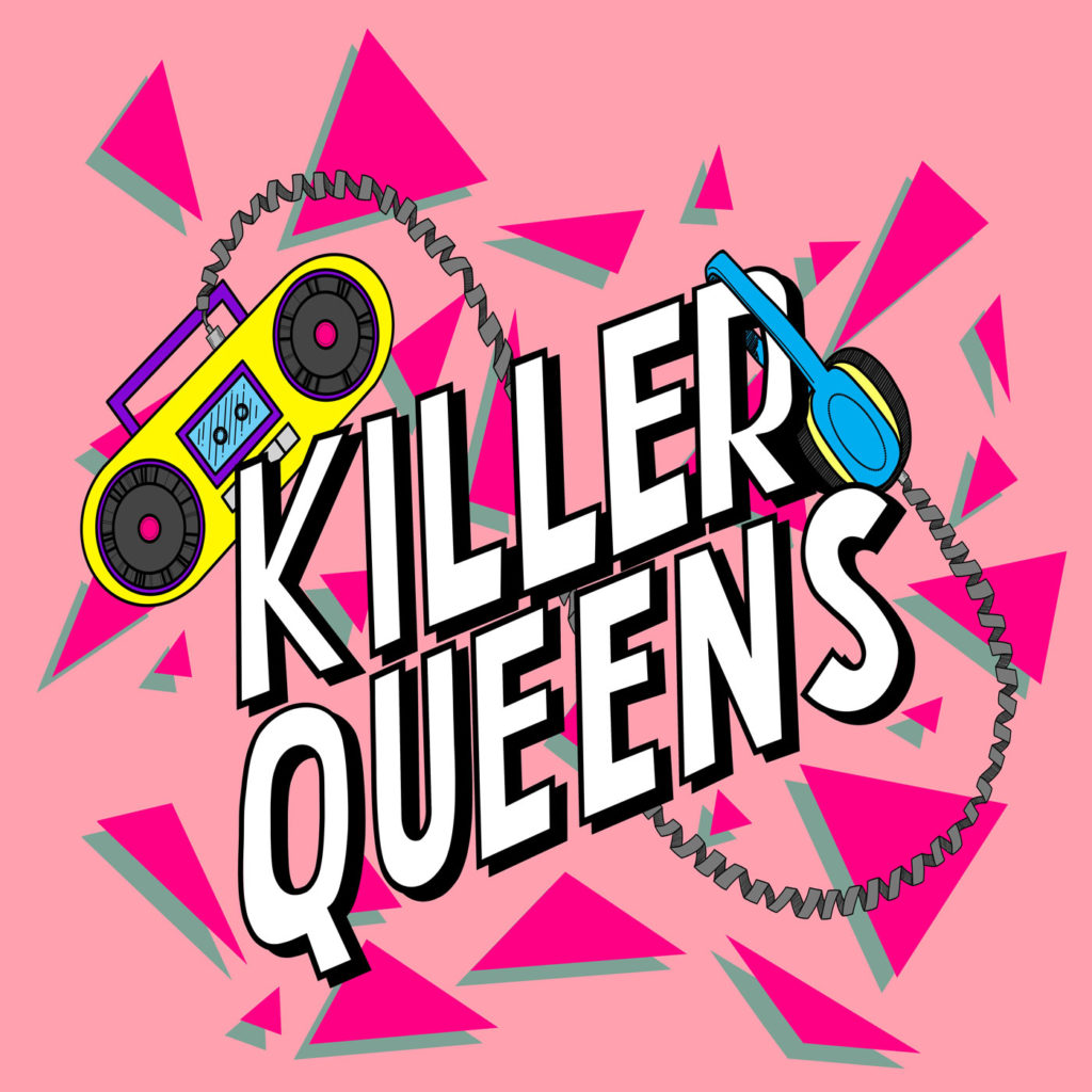 Cover art for Killer Queens podcast