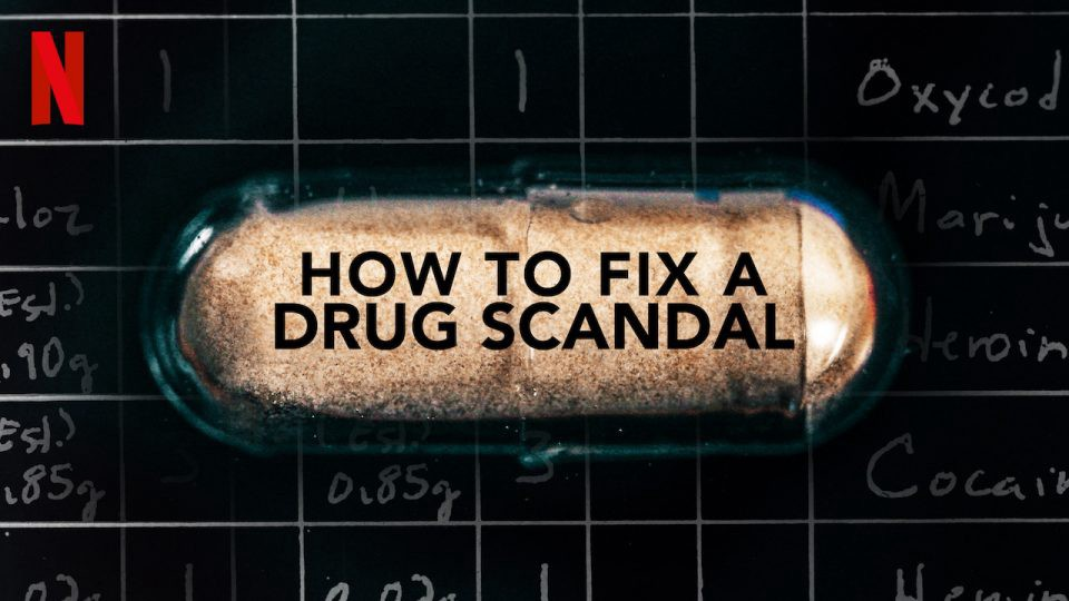 How to Fix a Drug Scandal - cover art from Netflix